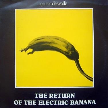 Pochette de l'album The Return of the Electric Banana.