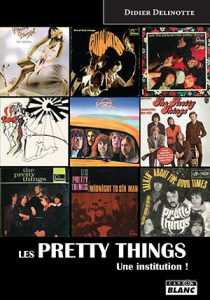 Couverture du livre Les Pretty Things : une institution !